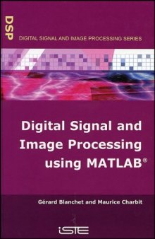 Digital Signal and Image Processing Using MATLAB (Digital Signal & Image Processing Series (ISTE-DSP))